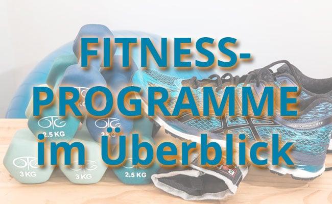 Fitnessprogramme - Finde das richtiige für DICH