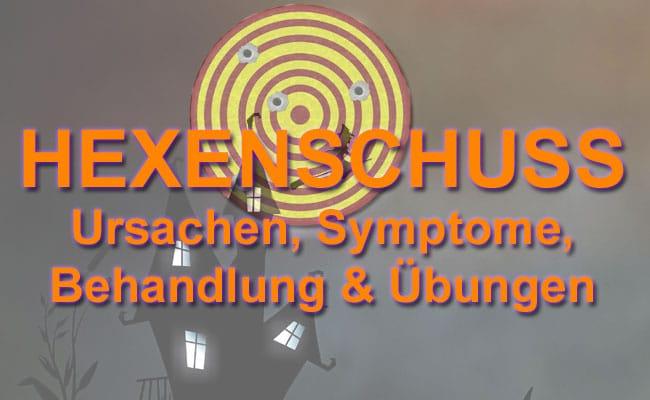 Hexenschuss was tun - Ursachen Symptome, Behandlung & Übungen