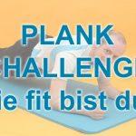 Plank Challenge – bist du fit genug?