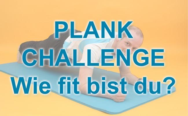 Plank Challenge - Wie fit bist du?